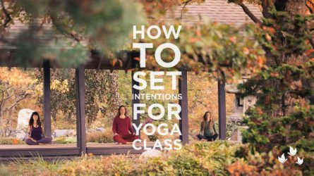 How To Set an Intention For Yoga Class
