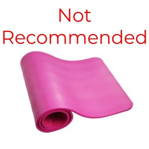 Do not buy foam yoga mats, excuse my judgement but they suck.