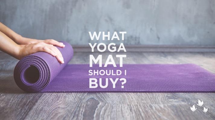 What Yoga Mat Should I Buy?