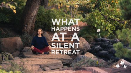 What Happens at a Silent Retreat?