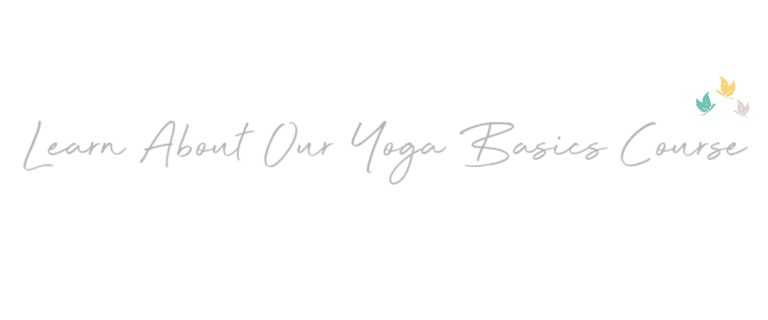 Yoga Basics: Beginner Yoga Online Course