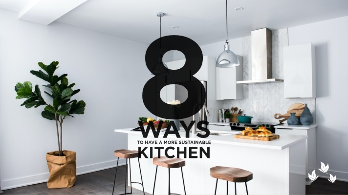 8 Easy Ways to Have a More Sustainable Kitchen