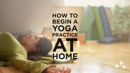 How to begin a yoga practice at home