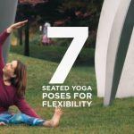 7 Seated Yoga Poses for Flexibility
