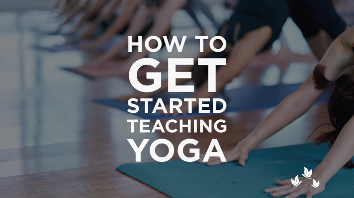 How to Get Started Teaching Yoga