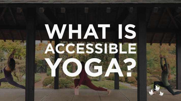 What is Accessible Yoga?