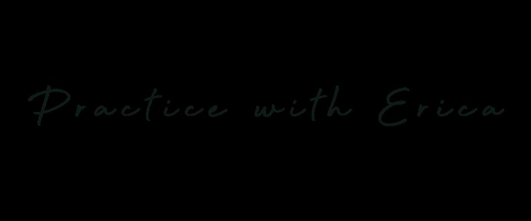 Practice Yoga with Erica Online